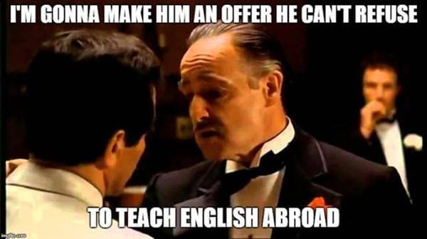 godfather teach english abroad meme