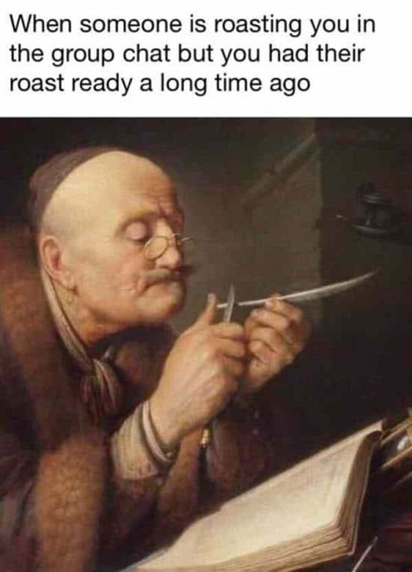 group chat roasting meme