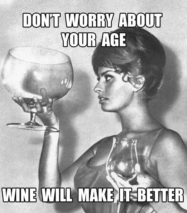 happy birthday wine dont worry meme
