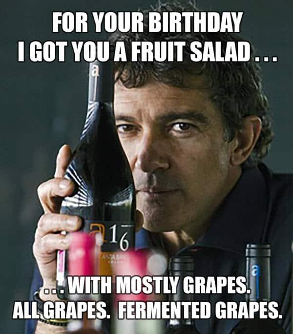 happy birthday wine fruit salad meme