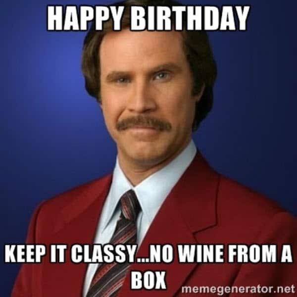 happy birthday wine keep it classy meme