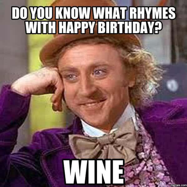 happy birthday wine rhyme meme
