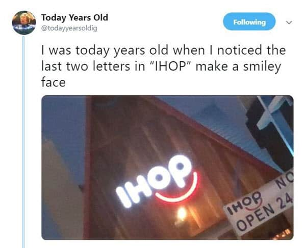 i was today years old ihop memes