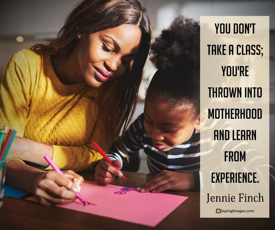 inspiring mom experience quotes pictures