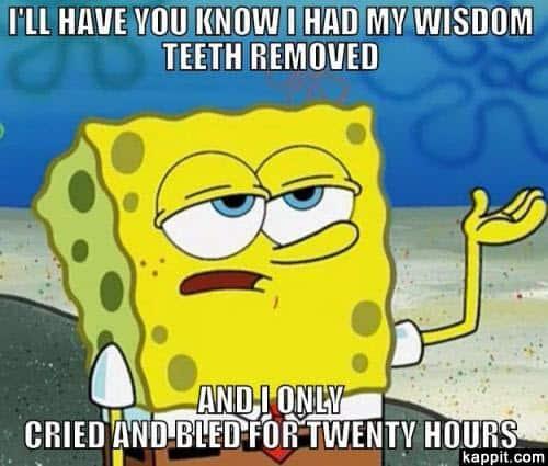 wisdom teeth cried meme