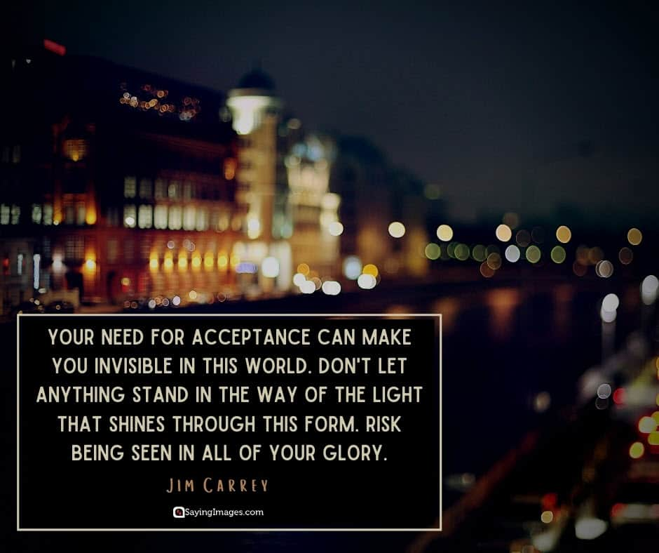 acceptance glory quotes