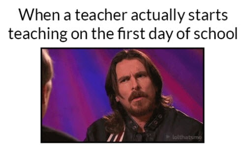 first day of school teacher starts teaching meme