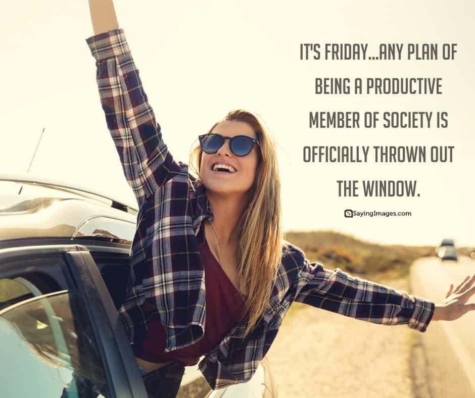 friday society quotes