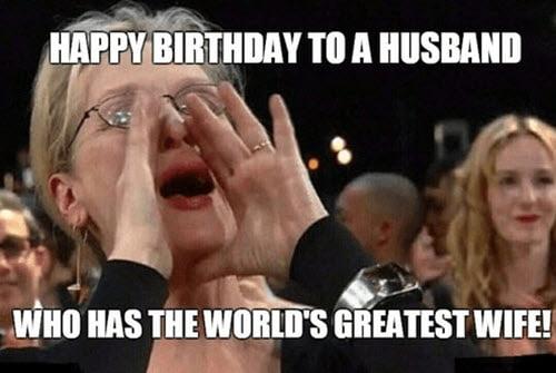 happy birthday husband worlds greatest wife meme