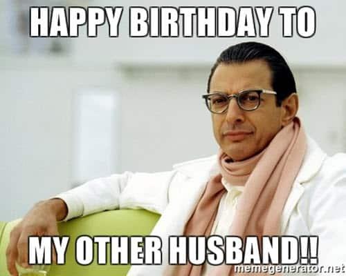 happy birthday other husband meme