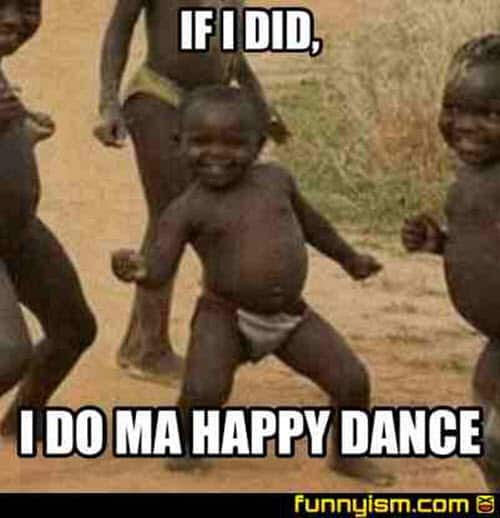 happy dance i do my meme