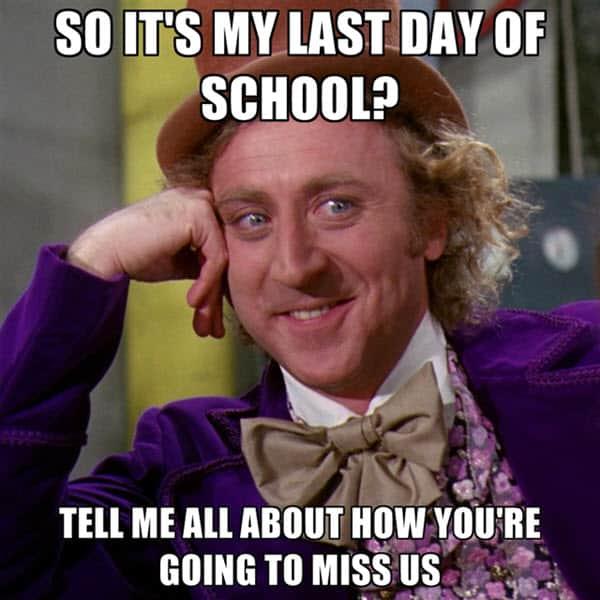 last day of school miss us meme