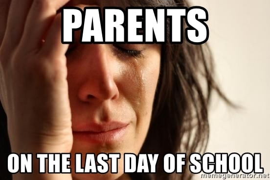 last day of school parents meme