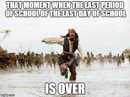 last day of school that moment meme