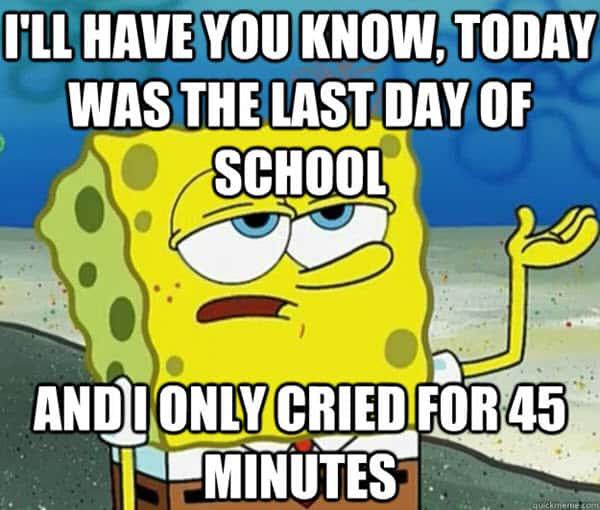 last day of school today meme