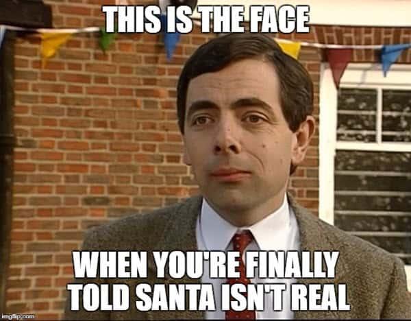 mr bean santa isnt real meme