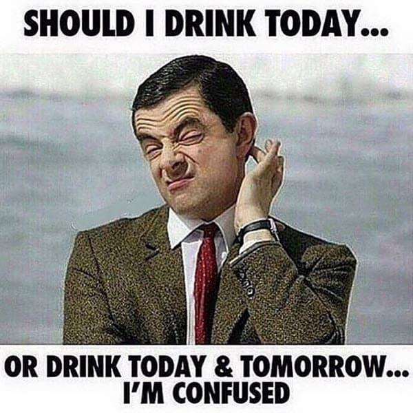 mr bean should i drink today meme