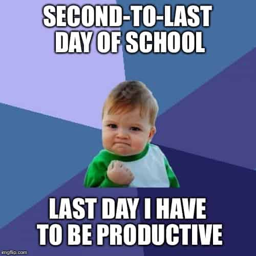 second to last day of school meme