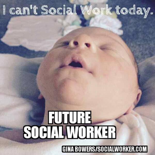 social work i cant meme