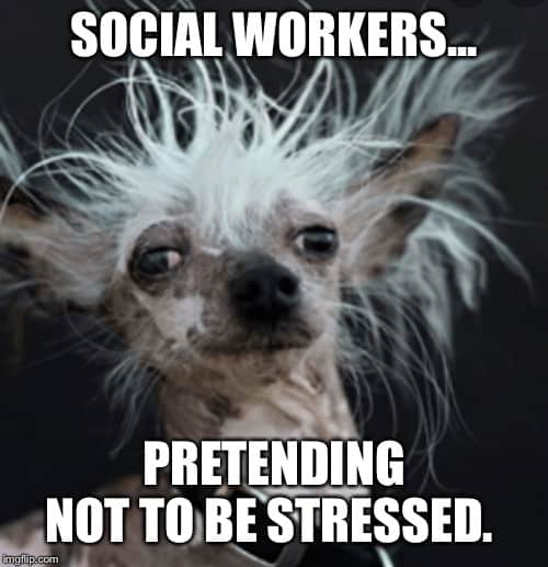 social work pretending not to be stressed meme