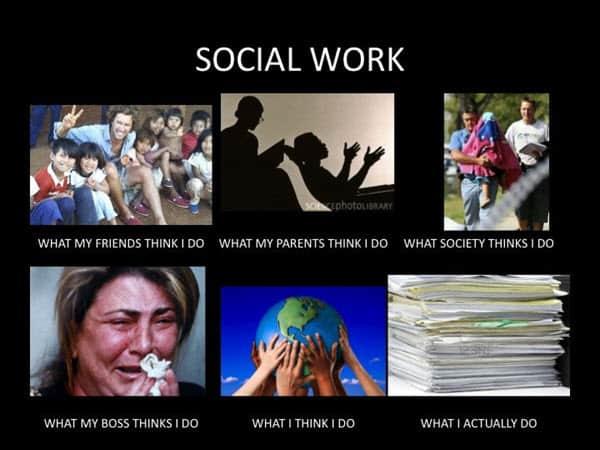 social work what i actually do meme