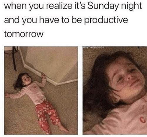 sunday night realization meme