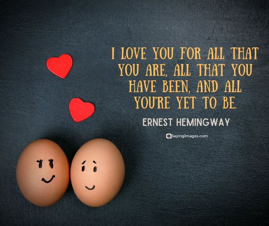 best i love you hemingway quotes