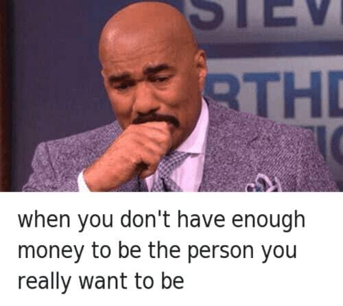 broke dont have enough money meme