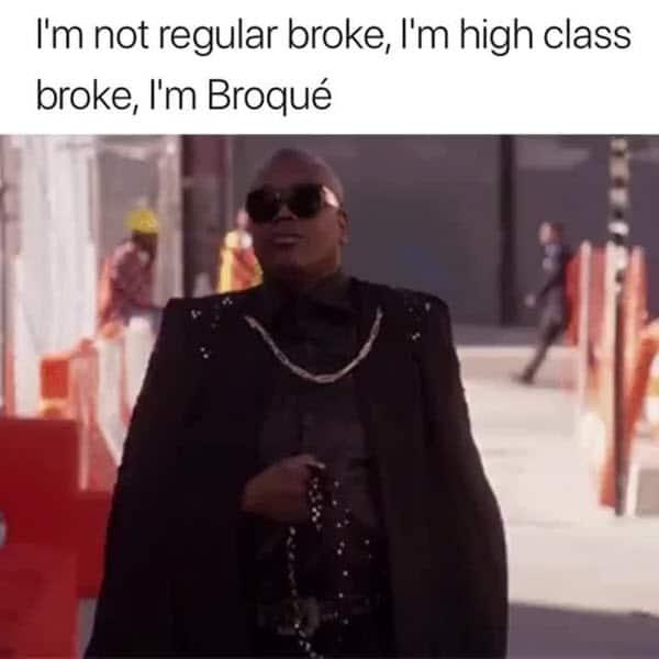 broke high class meme