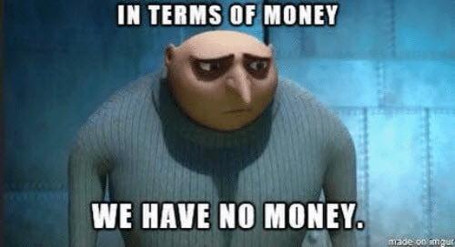 broke in terms of money meme