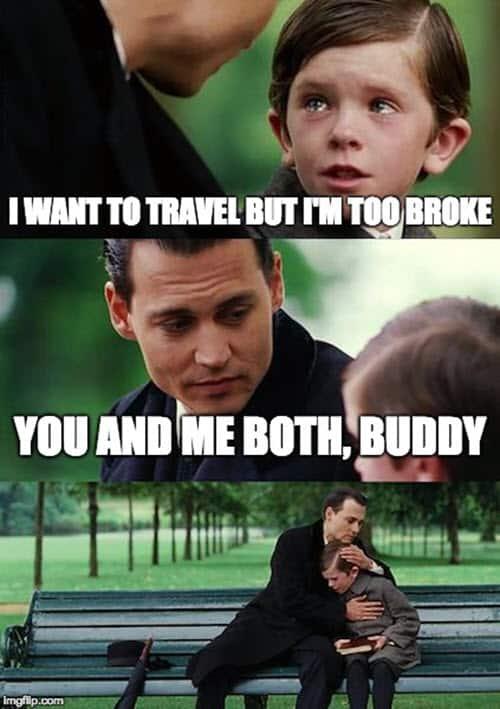 broke want to travel meme