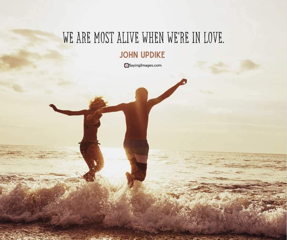 quotes about relationship and love alive