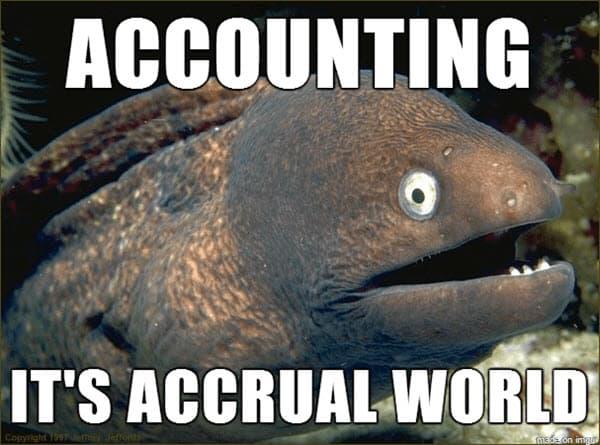 accounting accrual world memes
