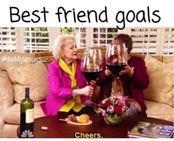 best friend goals memes