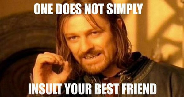 best friend one does not simply memes