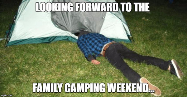 camping looking forward memes