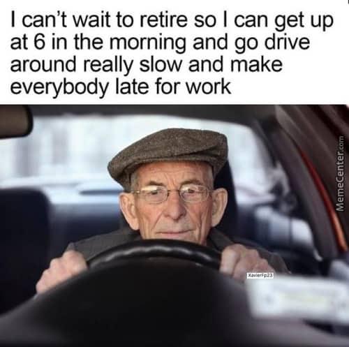 can t wait to retire meme
