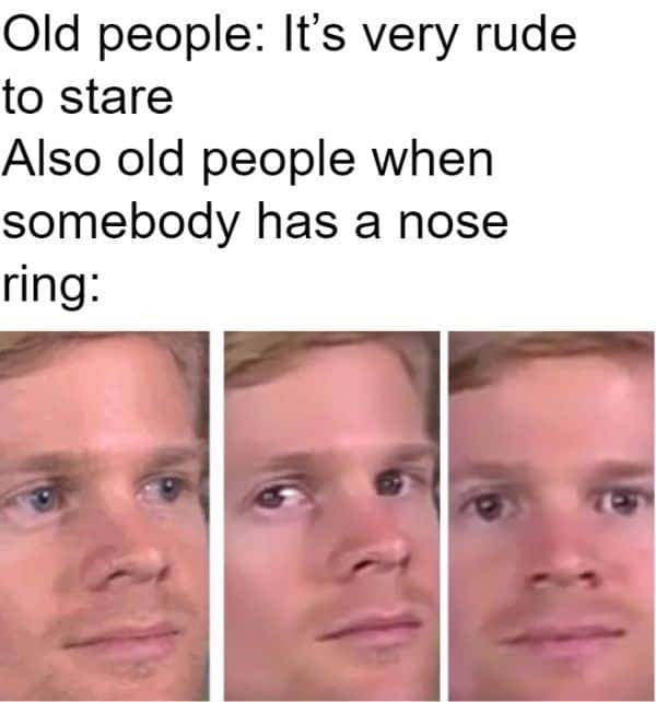old people rude to stare memes