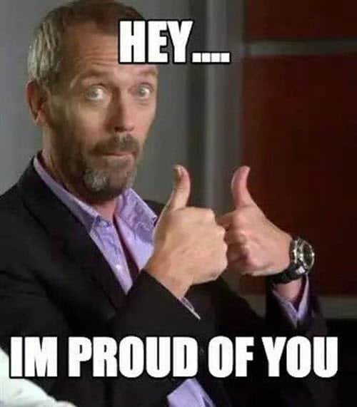 proud of you hey meme