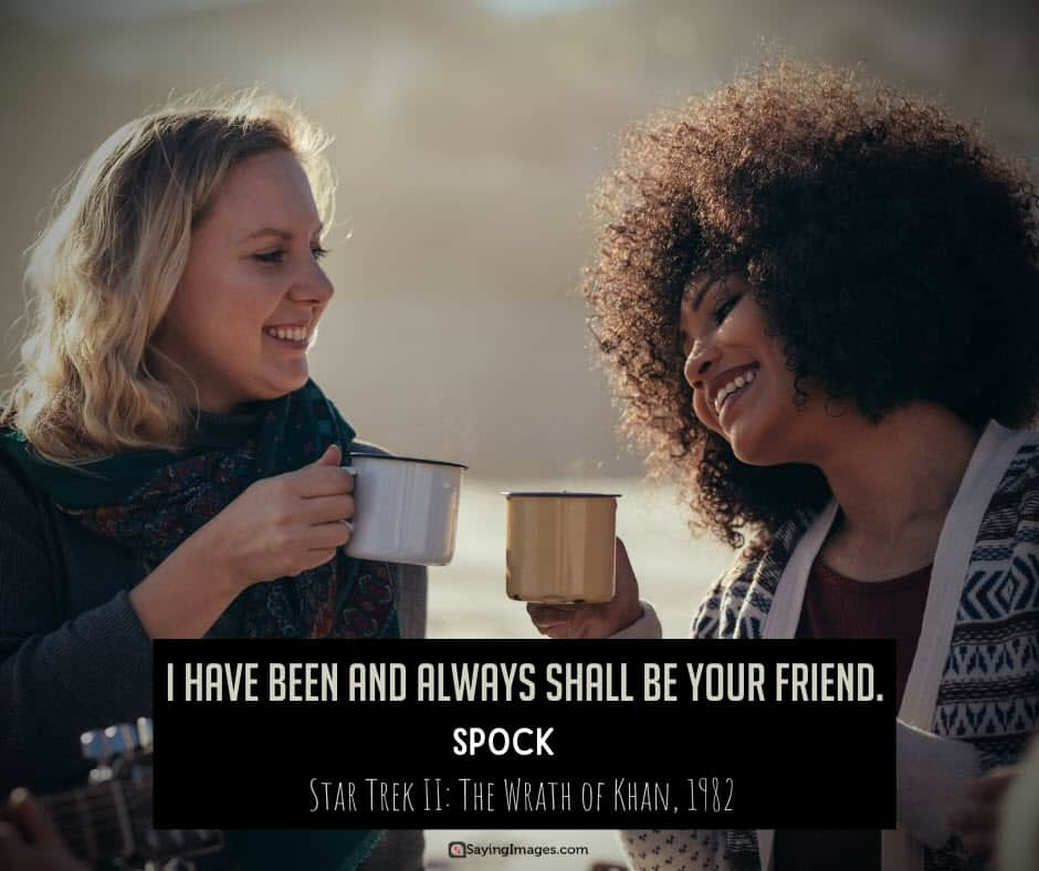 spock friend quotes