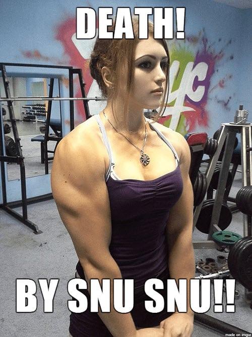 death by snu snu meme funny woman body builder