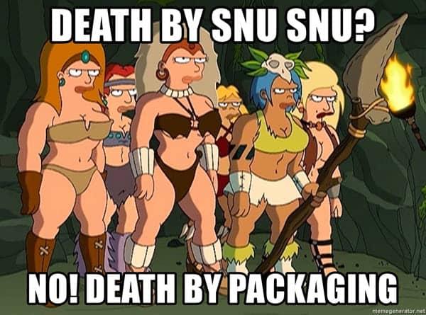 death by snu snu meme no! death by packaging