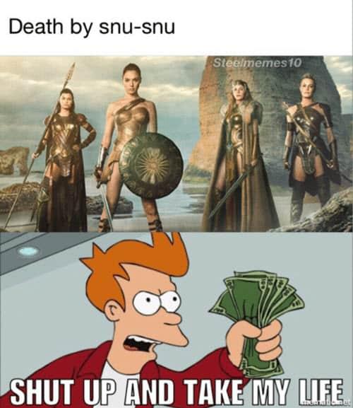 death by snu snu shut up meme