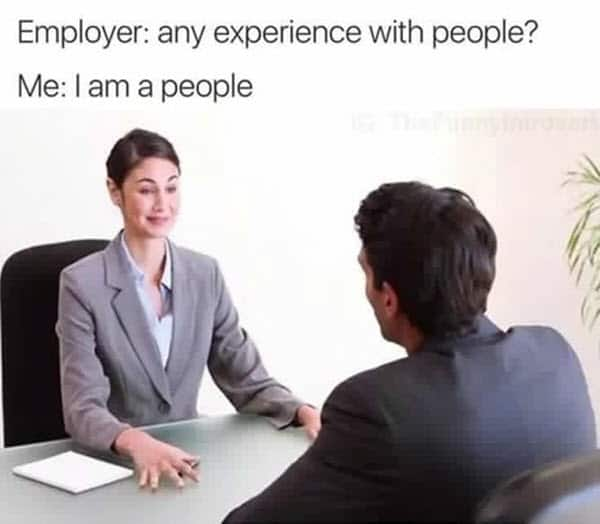 job interview experience meme
