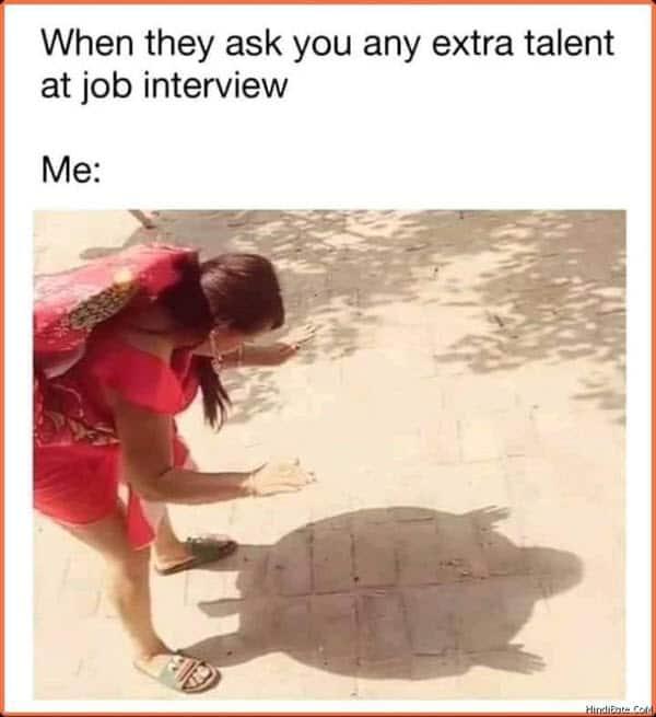 job interview extra talent meme