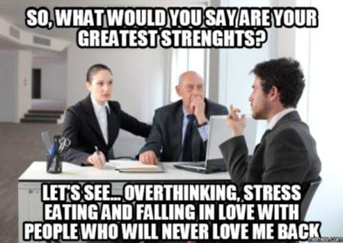job interview greatest strengths meme