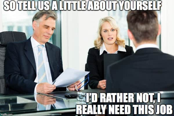 job interview little about yourself meme