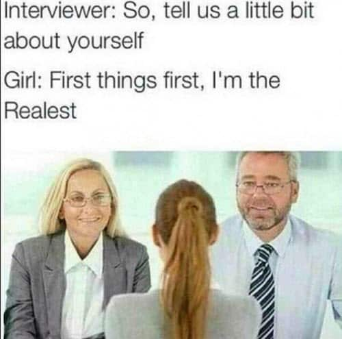 job interview realest meme