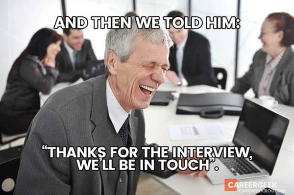 job interview we told him meme