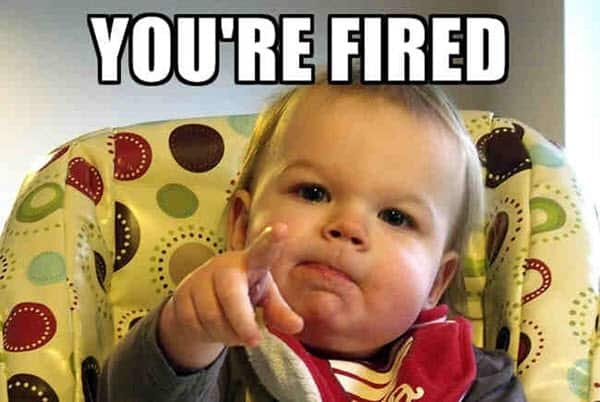 you re fired baby meme